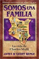 Somos una Familia: La Vida De Charles Mulli