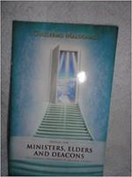 Manual Para Ministros, Ancianos Y Diáconos