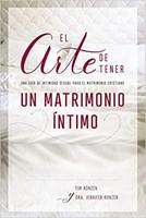 El Arte de tener un Matrimonio Íntimo