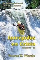 Intrépidos En Cristo-Hechos 13-28