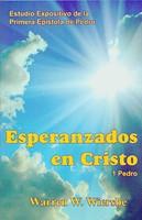 Esperanzados En Cristo-1 Pedro