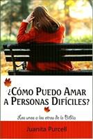 ¿Cómo Puedo Amar a Personas Difíciles?