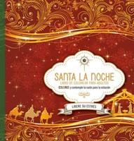 Santa La Noche: Libro De Colorear Para Adulto
