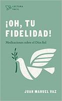 ¡Oh, Tu Fidelidad!
