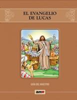 El Evangelio De Lucas-Guía Del Maestro