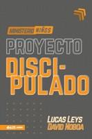 Proyecto Discipulado - Ministerio de Niños