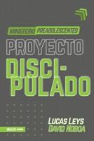 Proyecto Discipulado - Ministerio De Preadolescentes