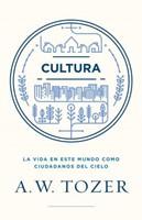 Cultura - La Vida En Este Mundo Como Ciudadanos Del Cielo