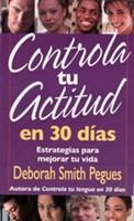 Controla Tu Actitud En 30 Dias