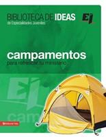 Campamentos, Retiros, Misiones E Ideas De Servicio