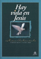 RVR1960 Nuevo Testamento: Hay Vida En Jesús (Rústica)