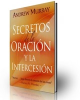 Secretos De La Oración y La Intercesión