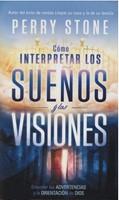 Cómo Interpretar los Sueños y las Visiones