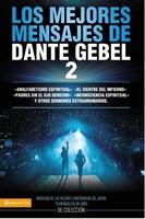 Los Mejores Mensajes De Dante Gebel 2