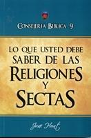 Lo Que Usted Debe Saber Sobre Religiones Y Sectas