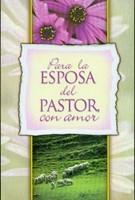 Para la esposa del pastor, con amor