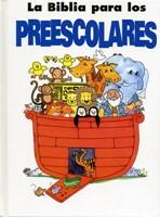 Biblia para los Preescolares