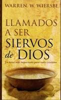 Llamados a Ser Siervos de Dios