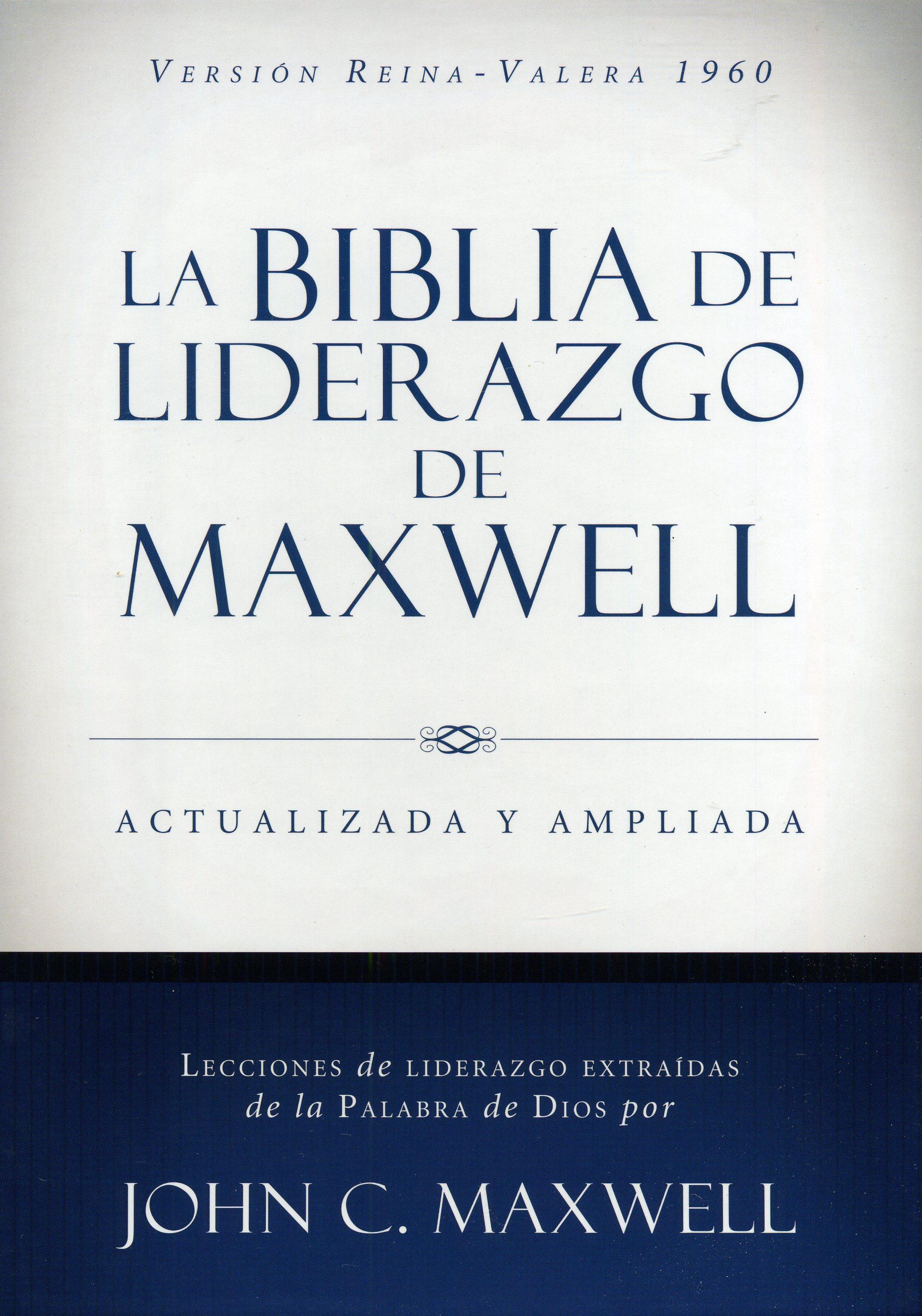 Biblia De Liderazgo De Maxwell Actualizada Y Ampliada 9780718037109 John C Maxwell Autor Clc Panama