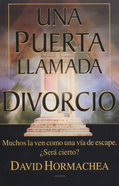 Una Puerta Llamada Divorcio Muchos La Ven Como Una Va De Escape