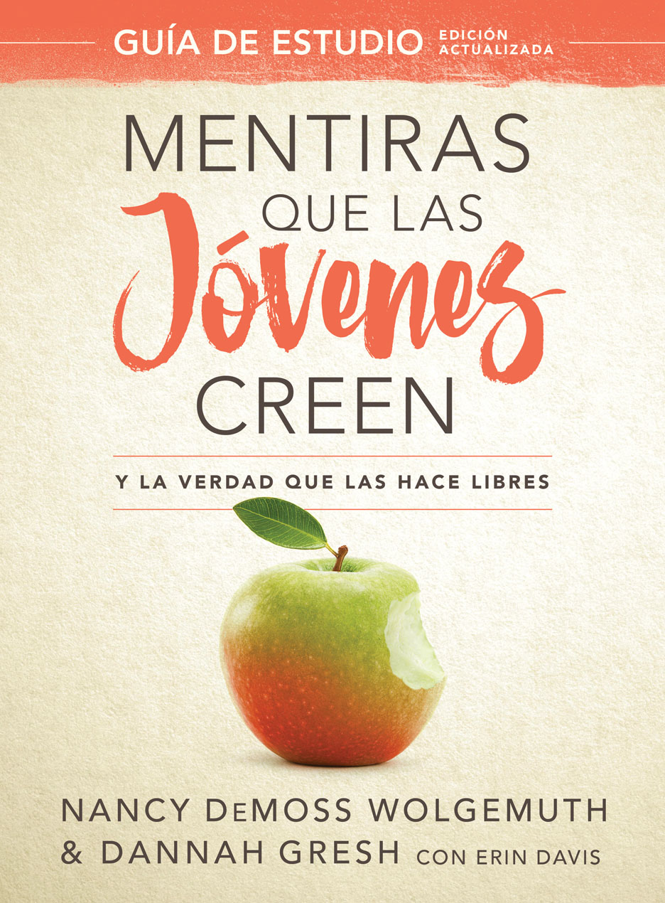 Mentiras Que Las Jóvenes Creen-Edición Revisada - Guía De Estudio