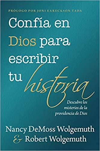 Confia En Dios Para Escribir Tu Historia