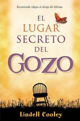 El Lugar Secreto Del Gozo