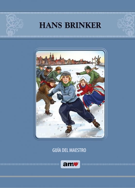 Hans Brinker Guía Del Maestro