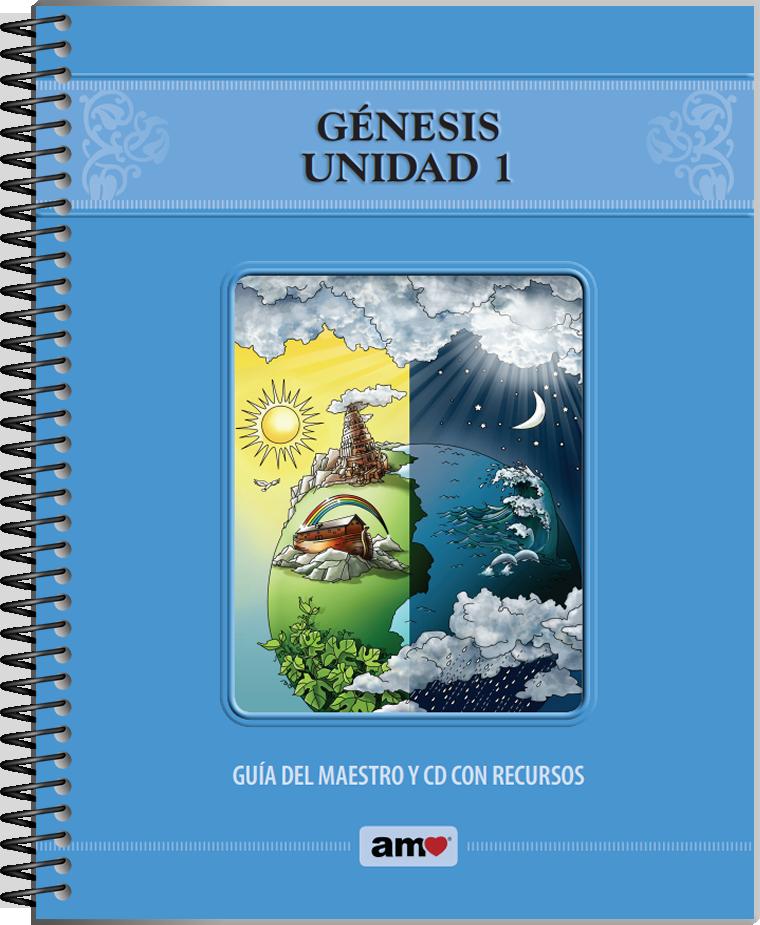 Génesis Unidad 1 / Guías del Maestro