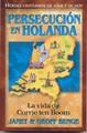 Persecución en Holanda [Libro]
