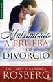 Matrimonio a prueba de divorcio (Rústica) [Libro]