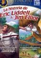 La historia de Eric Liddell & Jim Elliot (Rústica)