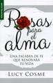 Rosas Para el Alma (Rústica)