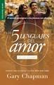 Los Cinco Lenguajes del Amor de los Jóvenes (Revisado) (Rústica)