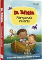 La Biblia Formando Valores