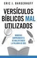 Versiculos Bíblicos Mal Utilizados